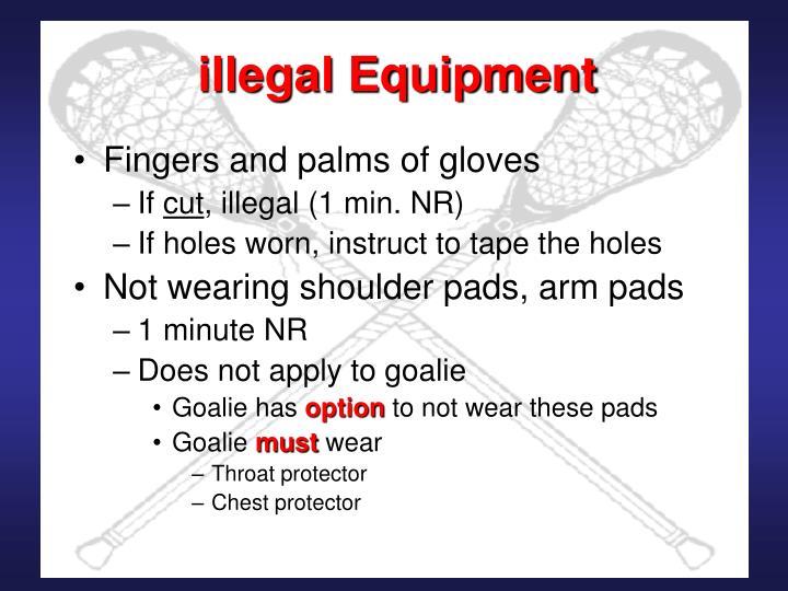 illegal Equipment