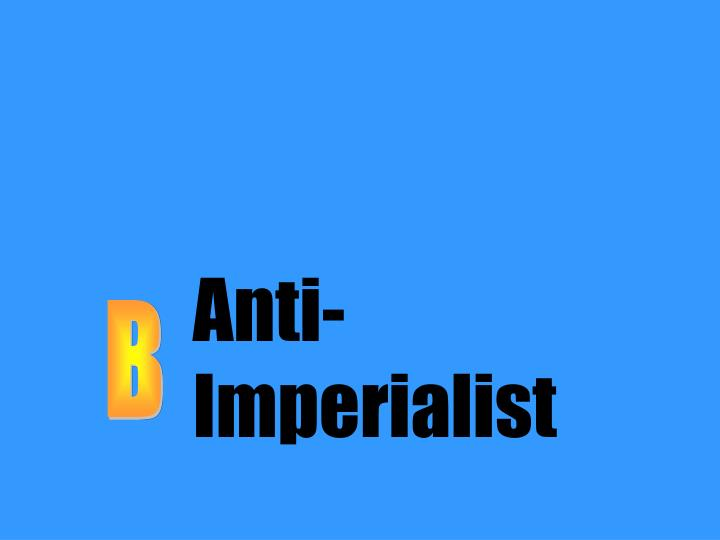 Anti-Imperialist