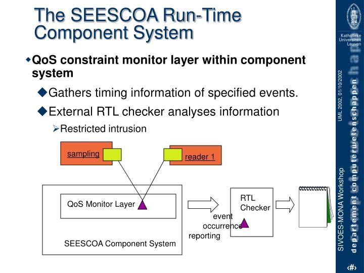The SEESCOA Run-Time