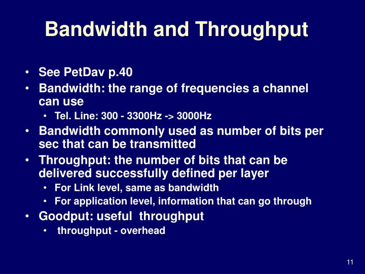 Bandwidth and Throughput