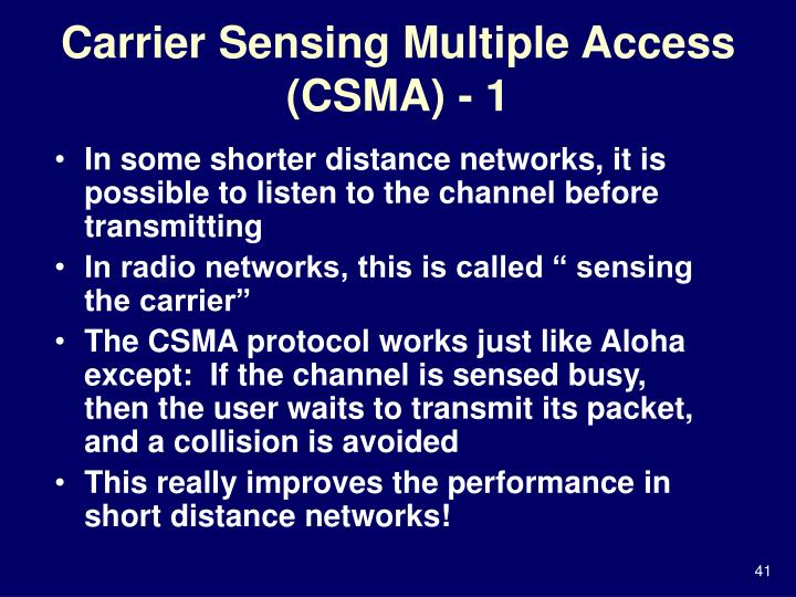 Carrier Sensing Multiple Access (CSMA) - 1