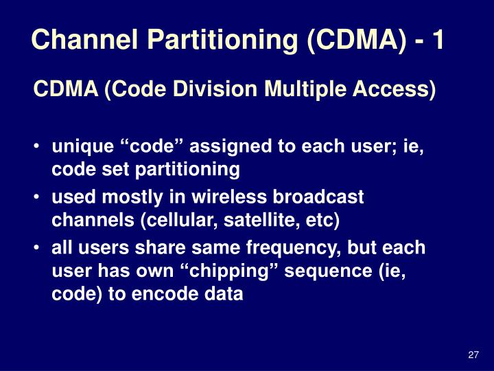 Channel Partitioning (CDMA) - 1