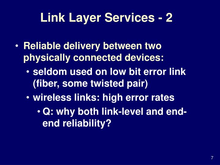 Link Layer Services - 2