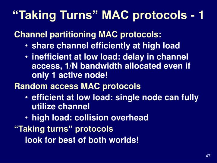 """Taking Turns"" MAC protocols - 1"
