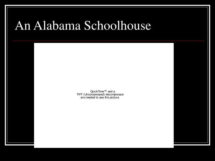 An Alabama Schoolhouse
