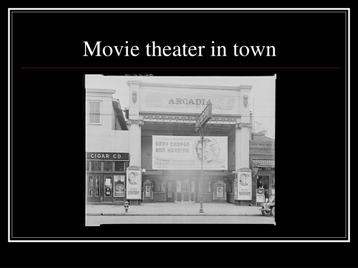 Movie theater in town