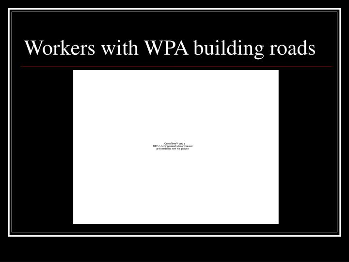 Workers with WPA building roads