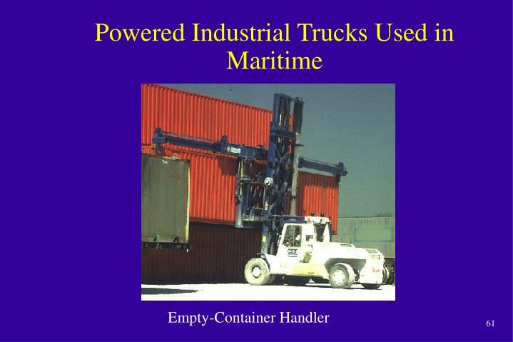 Powered Industrial Trucks Used in Maritime