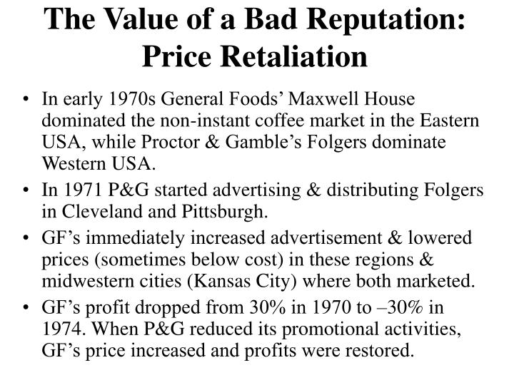 The Value of a Bad Reputation: Price Retaliation