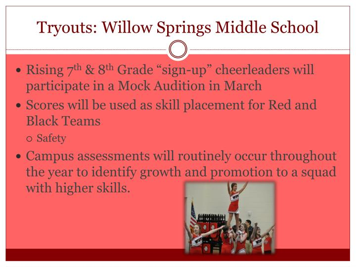 Tryouts: Willow Springs Middle School