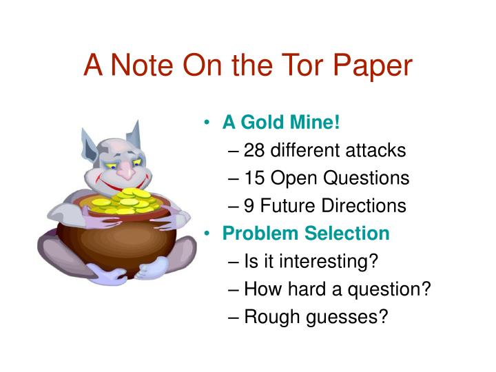 A Note On the Tor Paper