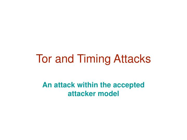 Tor and timing attacks