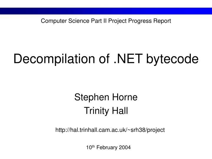 Decompilation of net bytecode