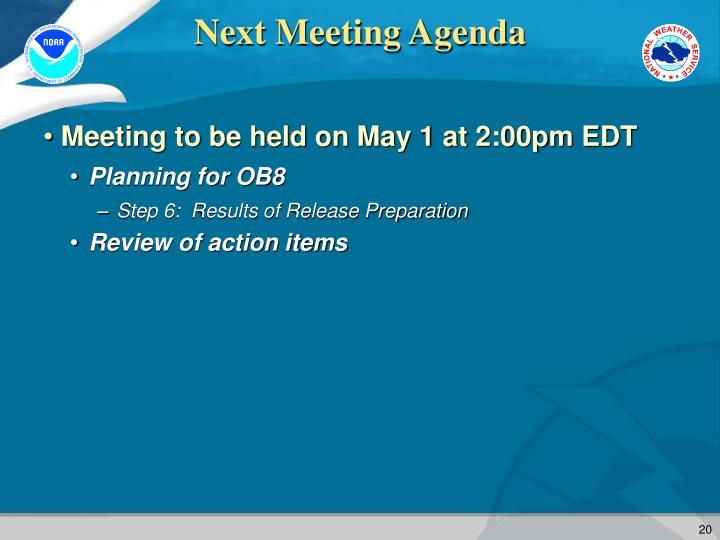 Next Meeting Agenda