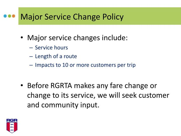 Major Service Change Policy