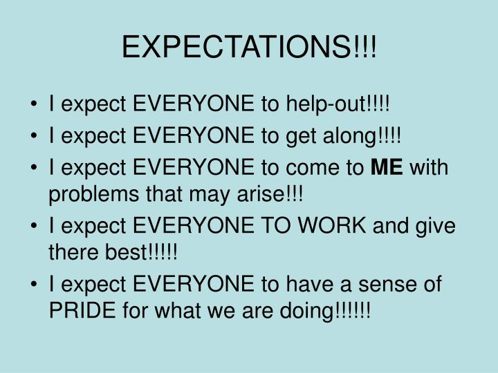 EXPECTATIONS!!!