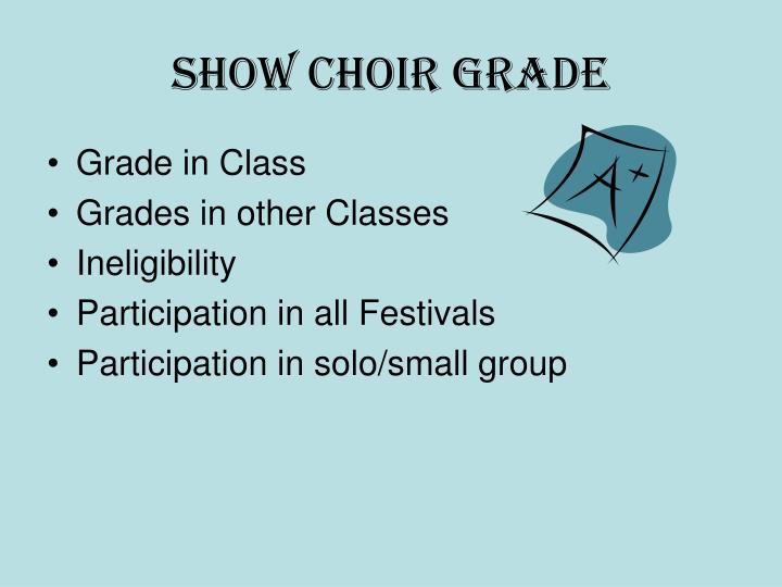 Show Choir Grade