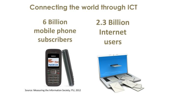 Connecting the world through ICT