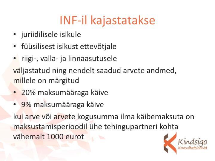 INF-il kajastatakse