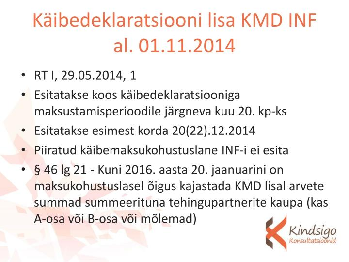 Käibedeklaratsiooni lisa KMD INF al. 01.11.2014