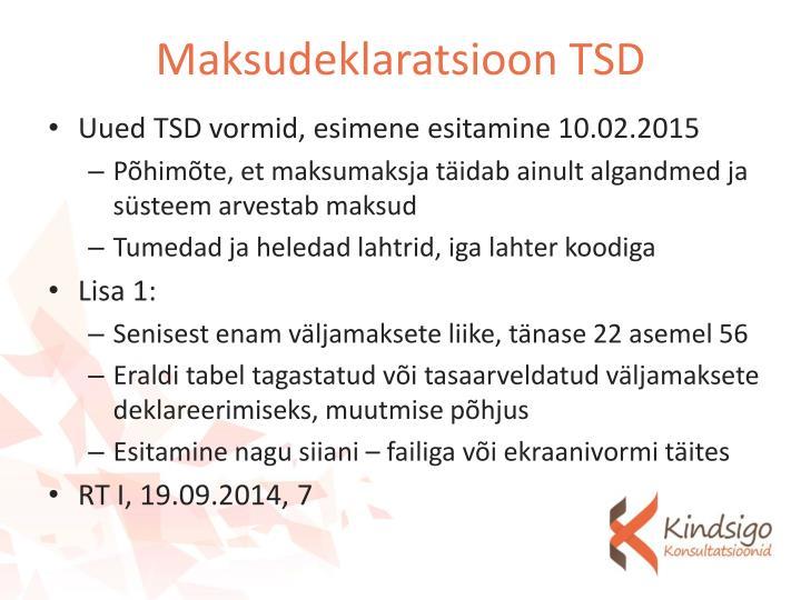 Maksudeklaratsioon TSD