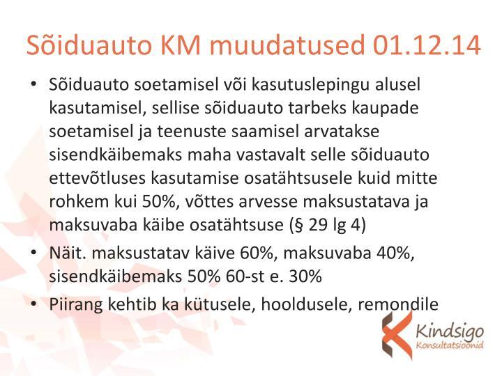 Sõiduauto KM muudatused 01.12.14