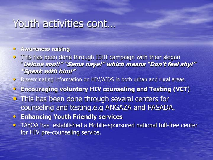 Youth activities cont…