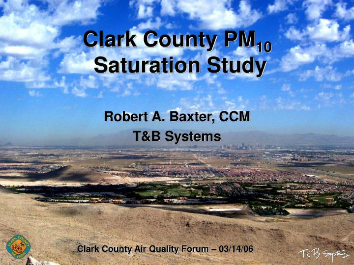 Clark county pm 10 saturation study