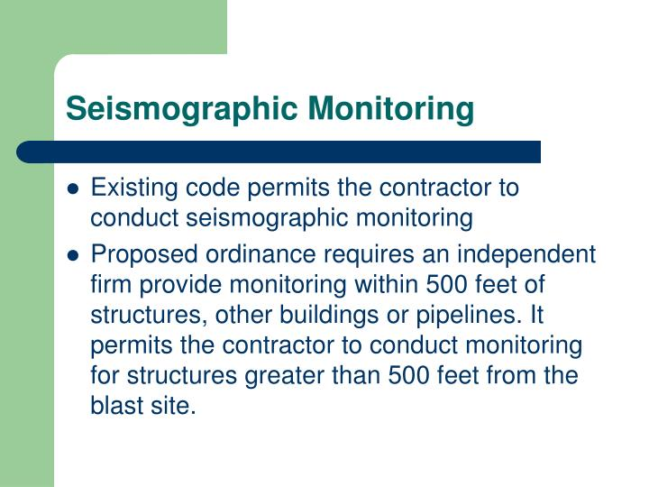 Seismographic Monitoring