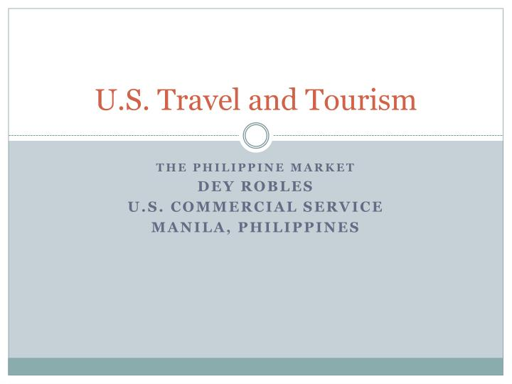 U s travel and tourism