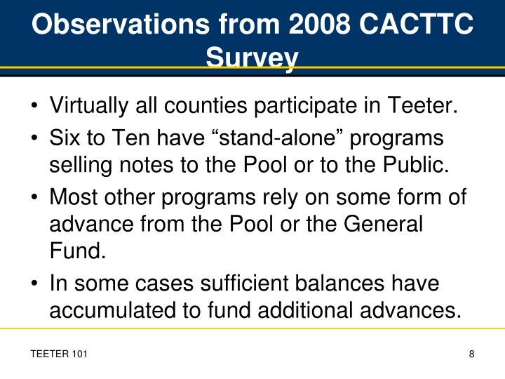 Observations from 2008 CACTTC Survey