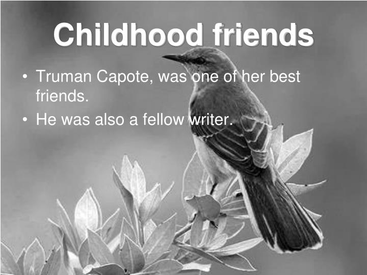 Childhood friends