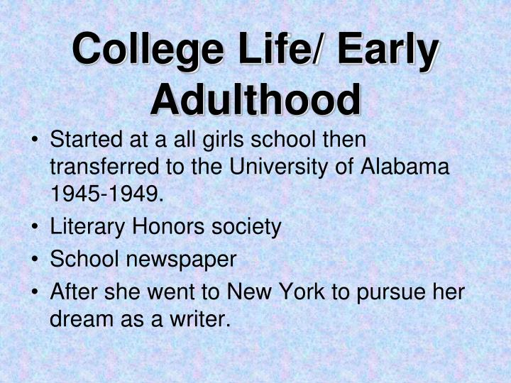 College Life/ Early Adulthood