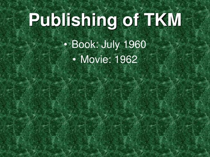 Publishing of TKM