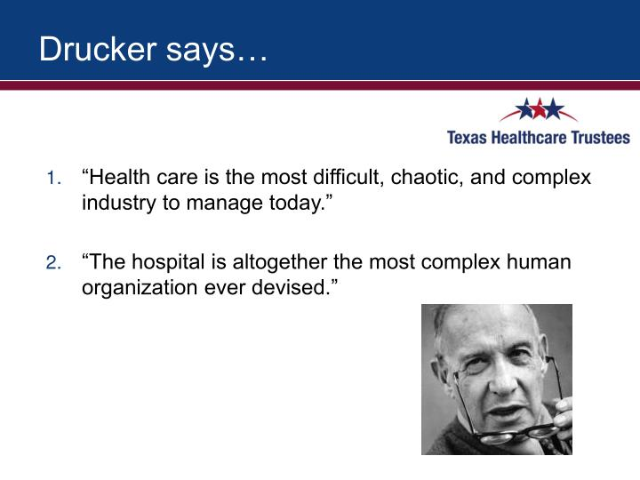 Drucker says…