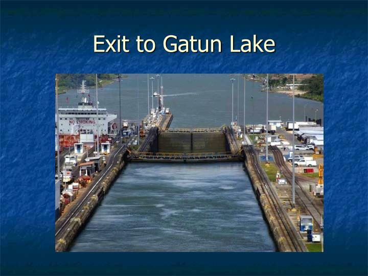 Exit to Gatun Lake