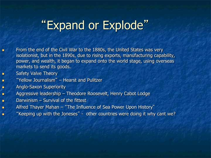 Expand or explode