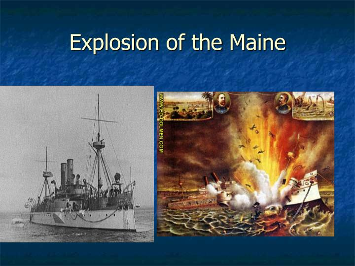 Explosion of the Maine