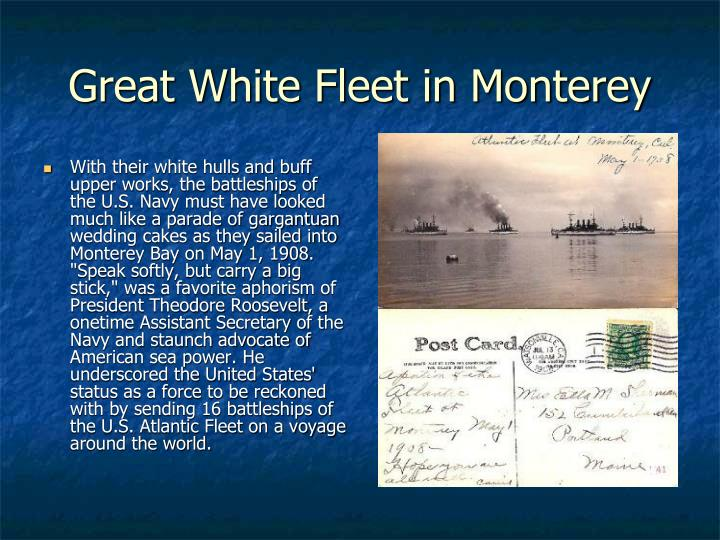 Great White Fleet in Monterey
