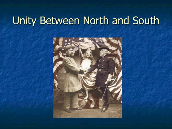 Unity Between North and South