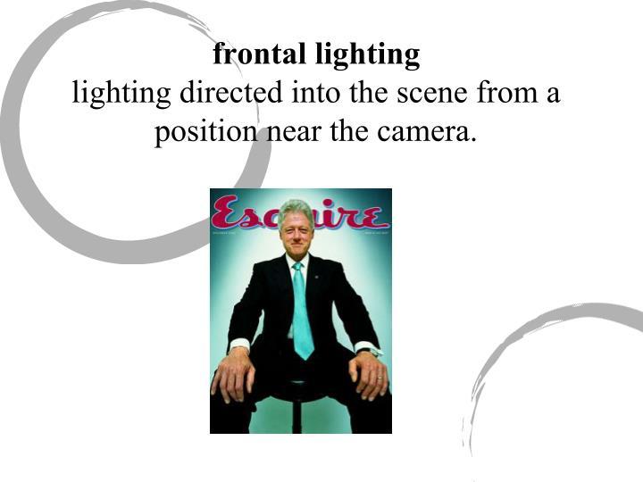 frontal lighting