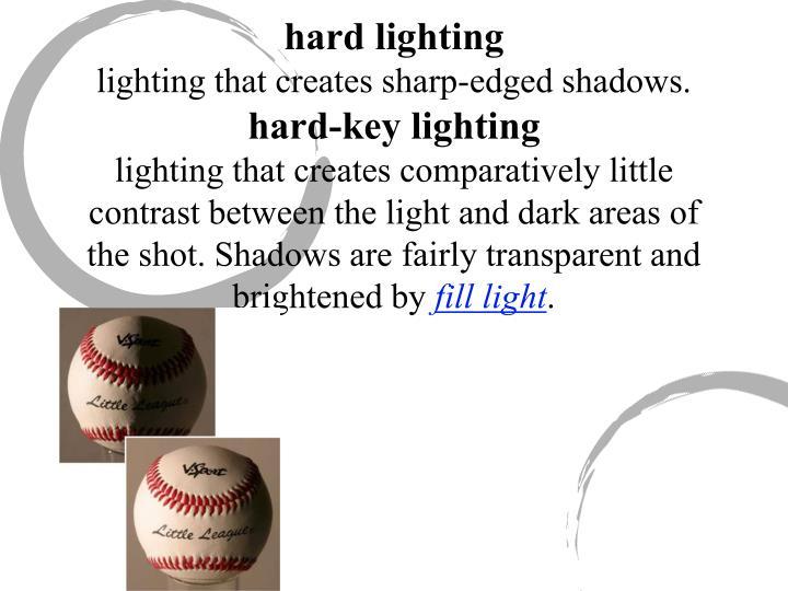 hard lighting