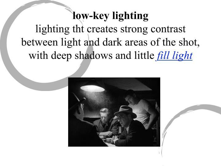 low-key lighting