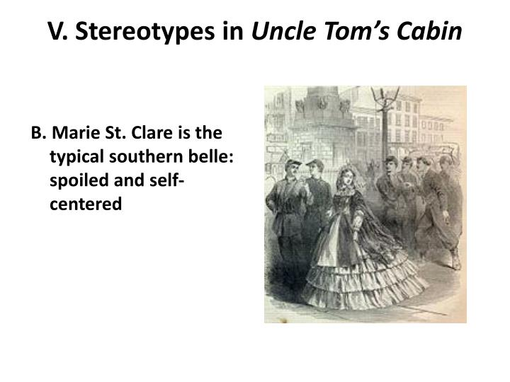 uncle toms cabin st clare analysis Everything you ever wanted to know about evangeline st clare in uncle tom's cabin, written by masters of this stuff just for you.