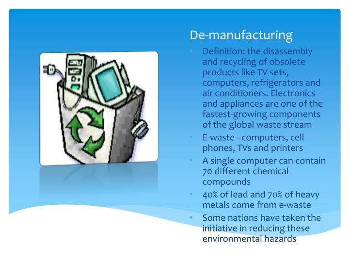 De-manufacturing