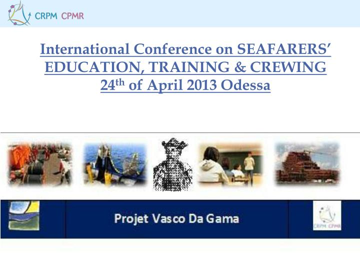 International Conference on SEAFARERS'