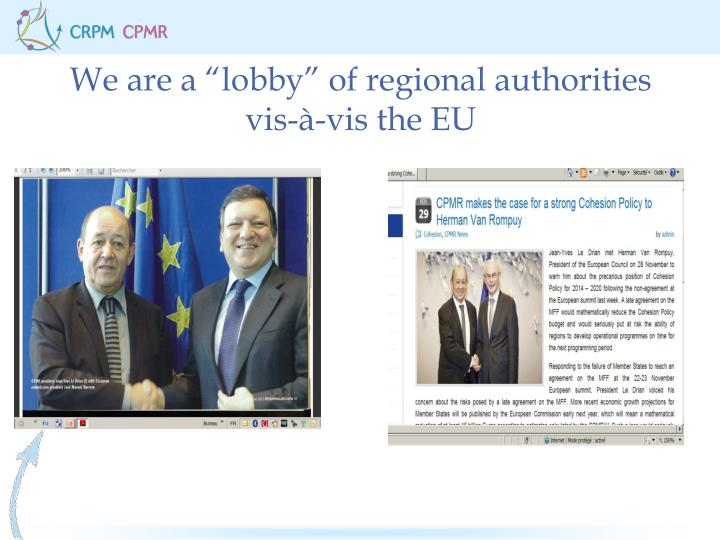 "We are a ""lobby"" of regional authorities vis-à-vis the EU"