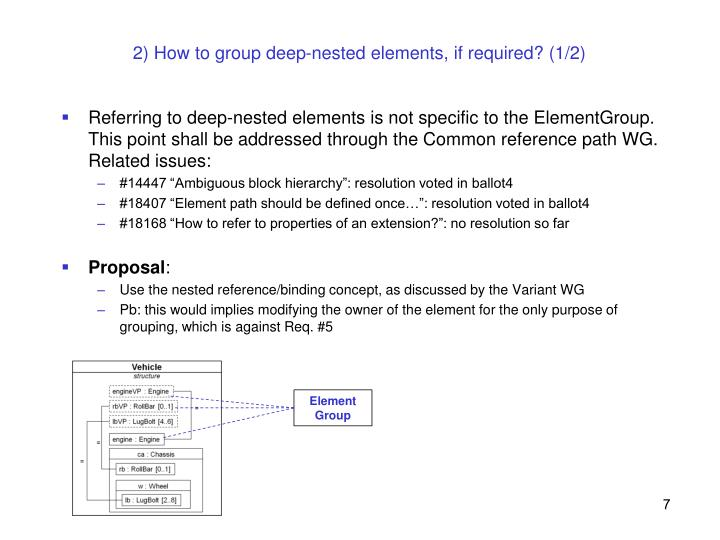 2) How to group deep-nested elements, if required? (1/2)