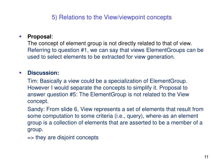 5) Relations to the View/viewpoint concepts