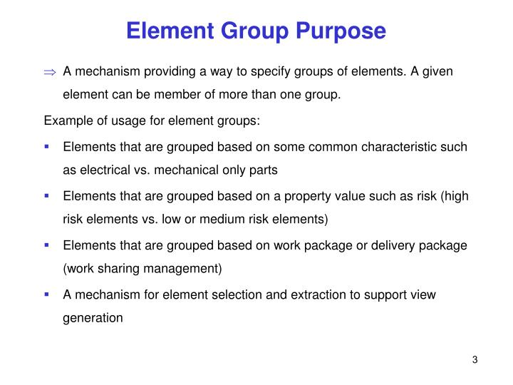 Element Group Purpose